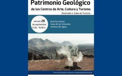 Geoparque Lanzarote y Archipiélago Chinijo organiza un taller de capacitación para guías de turismo .
